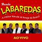 Album A melhor banda de brega do brasil (ao vivo) de Banda Labaredas