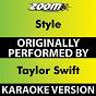 Album Style (Karaoke Version) (Originally Performed By Taylor Swift) de Zoom Karaoke