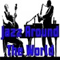 Compilation Jazz around the world avec The Blue Note Jazzmen / Benny Goodman / Jacques Doudelle / Le Daniel / Sidney Bechet...