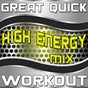 "Album Great quick workout (high energy MIX) de Great ""O"" Music Workout"