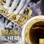 Compilation Brass is here, vol. 2 avec Cecil Payne & His Orchestra / Hal Kemp & His Orchestra / Geraldo & His Orchestra / Jimmie Lunceford Orchestra / Edmundo Ros & His Orchestra...