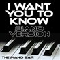Album I want you to know (piano version) de The Piano Bar