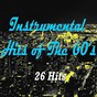 Compilation Instrumental hits of the 60's (26 hits) avec Billy Bridge / The Shadows / Stevie Wonder / The Mar-Keys / Booker T. & the MG's...