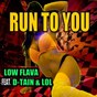 Album Run to you (feat. d-tain, lol) de Low