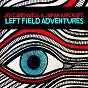 Album Left field adventures de Joi Cardwell / Japan Aircraft