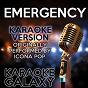 Album Emergency (karaoke version) (originally performed by icona pop) de Karaoke Galaxy