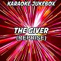 Album The giver (reprise) (karaoke version) (originally performed by duke dumont) de Karaoke Jukebox