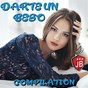Compilation Darte un beso compilation avec Elie Payero / Bachareros Dominicanos / Extra Latino / Bachateros Dominicanos / Bachateros de Santo Domingo...