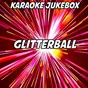 Album Glitterball (karaoke version) (originally performed by sigma and ella henderson) de Karaoke Jukebox