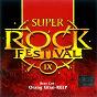 Compilation Super rock festival ix avec Dadoo / Relp / Green Master / Perisai / Ungu 5...