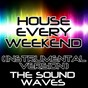 Album House every weekend (instrumental version) de The Soundwaves
