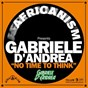 Album No time to think (africanism presents) de Gabriele d'andréa