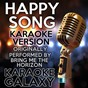 Album Happy song (karaoke version) (originally performed by bring me the horizon) de Karaoke Galaxy