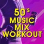 "Album 50's music MIX workout de Great ""O"" Music Workout"