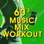 "Album 60's music MIX workout de Great ""O"" Music Workout"