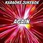 Album Again (karaoke version) (originally performed by fetty wap) de Karaoke Jukebox