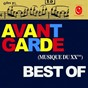 Compilation Best of avant garde avec Nicolas Prost / Alexandra Bruet / Pierre Marie Bonafos / Saint-Maur String Quartet / Trio Saxiana...