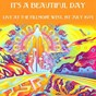 Album It's a beautiful day: live at the fillmore west, 1st july 1971 de It'S A Beautiful Day