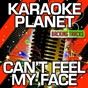 Album Can't feel my face (karaoke version) (originally performed by the weeknd) de A-Type Player