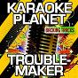Album Troublemaker (karaoke version) (originally performed by weezer) de A-Type Player
