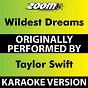 Album Wildest dreams (karaoke version) (originally performed by taylor swift) de Zoom Karaoke