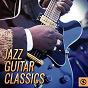 Compilation Jazz guitar classics avec Wes Montgomery / Django Reinhardt / Pérez Prado / Chet Atkins / Les Paul & Mary Ford...