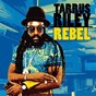 Album Rebel de Dean Fraser / Tarrus Riley