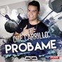 Album Probame de Che Carrillo