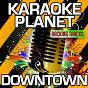 Album Downtown (karaoke version) (originally performed by macklemore & ryan lewis & eric nally) de A-Type Player