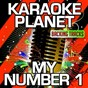 Album My number 1 (my number one) (karaoke version) (originally performed by stylo g & gyptian) de A-Type Player