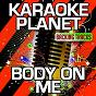 Album Body on me (karaoke version) (originally performed by rita ora & chris brown) de A-Type Player