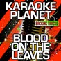 Album Blood on the leaves (karaoke version) (originally performed by kanye west) de A-Type Player