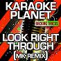 Album Look right through (mk remix) (karaoke version) (originally performed by storm queen) de A-Type Player