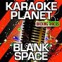 Album Blank space (karaoke version) (originally performed by i prevail) de A-Type Player