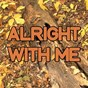 Album Alright with me - tribute to wretch 32 and anne-marie & PRGRSHN de Swift Hits