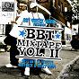 Compilation BBT mixtape, vol. 2 avec Buzzy Bwoy / Ruffneck / Dirty Taz / Yncomprize / Mista Snake