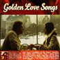 Compilation Golden love songs (once upon a time love melodies collection) avec Francis Goya / Francisco García / Unlimited Sound Orchestra / Tijuan Star Band / Chris Barber Jazz Band...