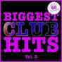 Compilation Biggest club hits, vol. 3 (60 radio edits) avec Laut & Leise / Krokodile Krügel / Jdakk, French / Yanter, Juan K Paul / Marcelo Wallace...