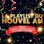 Compilation La playlist du nouvel an (50 plus grands tubes pour faire la fête! inclus : le compte à rebours officiel de la saint-sylvestre) avec Sasha Holiday / La Bande À Michel / Dr Alban / Lady / Superfunk...