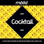 Compilation Mood: cocktail (la playlist idéale pour boire un verre dans une ambiance classe, lounge & chill) avec Sarh / Fyfe / Gotan Project / James Vincent Mcmorrow / High Tone...