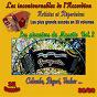 Compilation Les incontournables de l'accordéon, vol. 30 (les pionniers du musette, pt. 2) (25 succès) avec Emile Vacher / Joseph Colombo / Les Frères Peguri / Albert Huard / Les Frères Médinger...