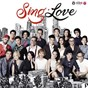 Compilation Sing, love avec Sezairi / ??? / The Sam Willows / Corrinne May / Charlie Lim...