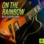 Album On the rainbow with slim whitman de Slim Whitman