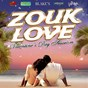Compilation Zouk love session (valentine's day edition) avec Daddy Killa / Kaysha / Stony / LS / Atim...