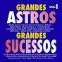 Compilation Grandes astros grandes sucessos, vol. 1 avec Balthazar / Waldick Soriano / Maurício Reis / Bartô Galeno / Roberto Muller...