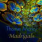 Album Thomas morley: madrigals - best classical collection de Alfred Deller