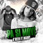 Album Pa si move (feat. mainy) de K-Reen