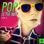 Compilation Pop is the way, vol. 3 avec Overground / Jane's Girls / Ricky M. / Lilianna / Don Lakes...