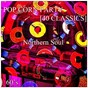 Compilation Pop Corn Party (40 Classics) (Northern Soul 60's) avec The Gypsies / Debbie Rollins / Liz Verdi / Barbara Wilson / Timi Yuro...