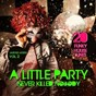 Compilation A little party never killed nobody, vol. 2 (20 funky house tunes) avec Patrick Doone / Ken Falcon / Tony Trumpetta, the Gigolo Style / Ron Roquefold / Disco City...